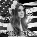 拉娜德芮 Lana Del Rey : Gods and Monsters 逃離黑暗伊甸園
