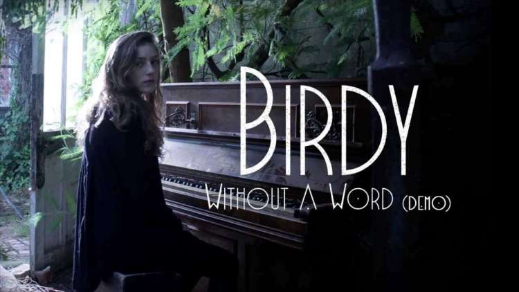 Birdy - Without A Word