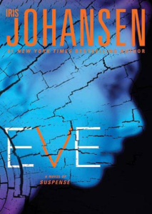 Ebook PDF Free Download Eve (Eve Duncan, #12; Eve, Quinn And Bonnie #1)