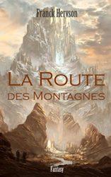 La Route des Montagnes : fantasy envoûtante et non-manichéenne