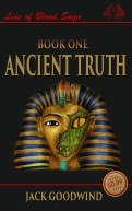 Ancient Truth 2nd edition by Jack Goodwind