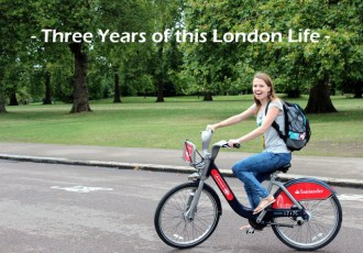 Three years of this London life