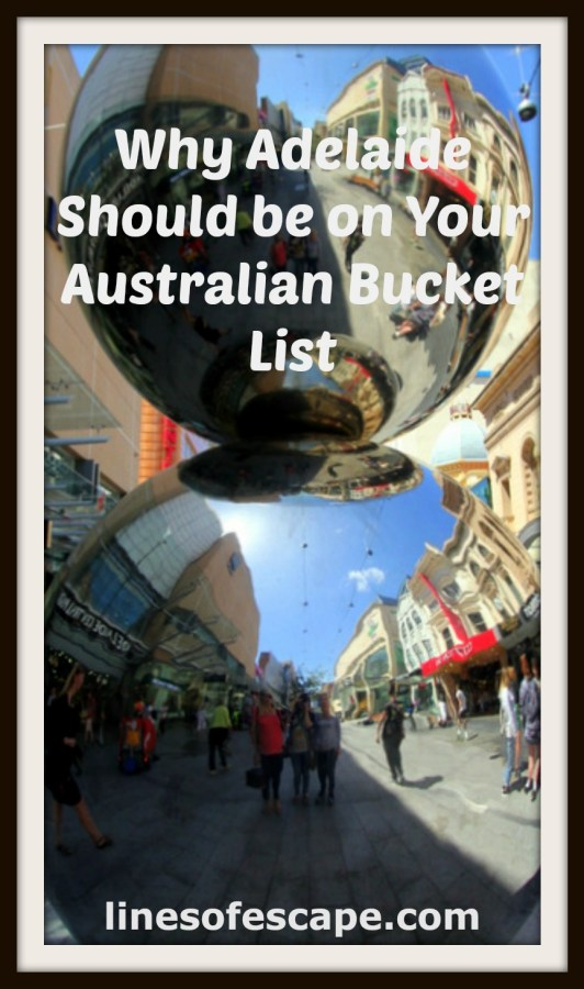 Why Adelaide Should be on Your Australian Bucket List