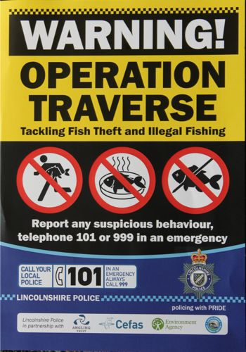 Operation TRAVERSE: posters can be obtained, free, from PC Nick Willey of Lincolnshire Police (call 101). Every tackle shop in Lincolnshire and Cambridgeshire should have one!