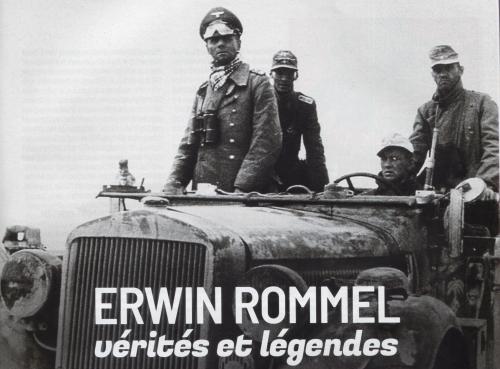 Erwin Rommel vérité et légendes.jpeg