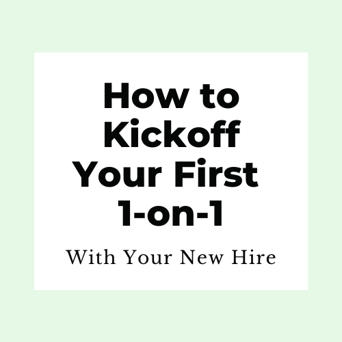How to kickoff your first one-on-one