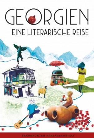 Georgische Autoren, Romane & Essays, Reiseberichte, Neuerscheinung.