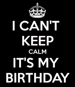 Keep Calm, and Happy Birthday