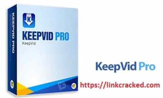 KeepVid Pro 7.5 Crack Serial Key Latest Torrent Version 2020 Download [Win & Mac]