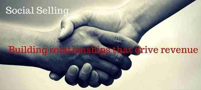Generate better relationships with LinkedIn social selling
