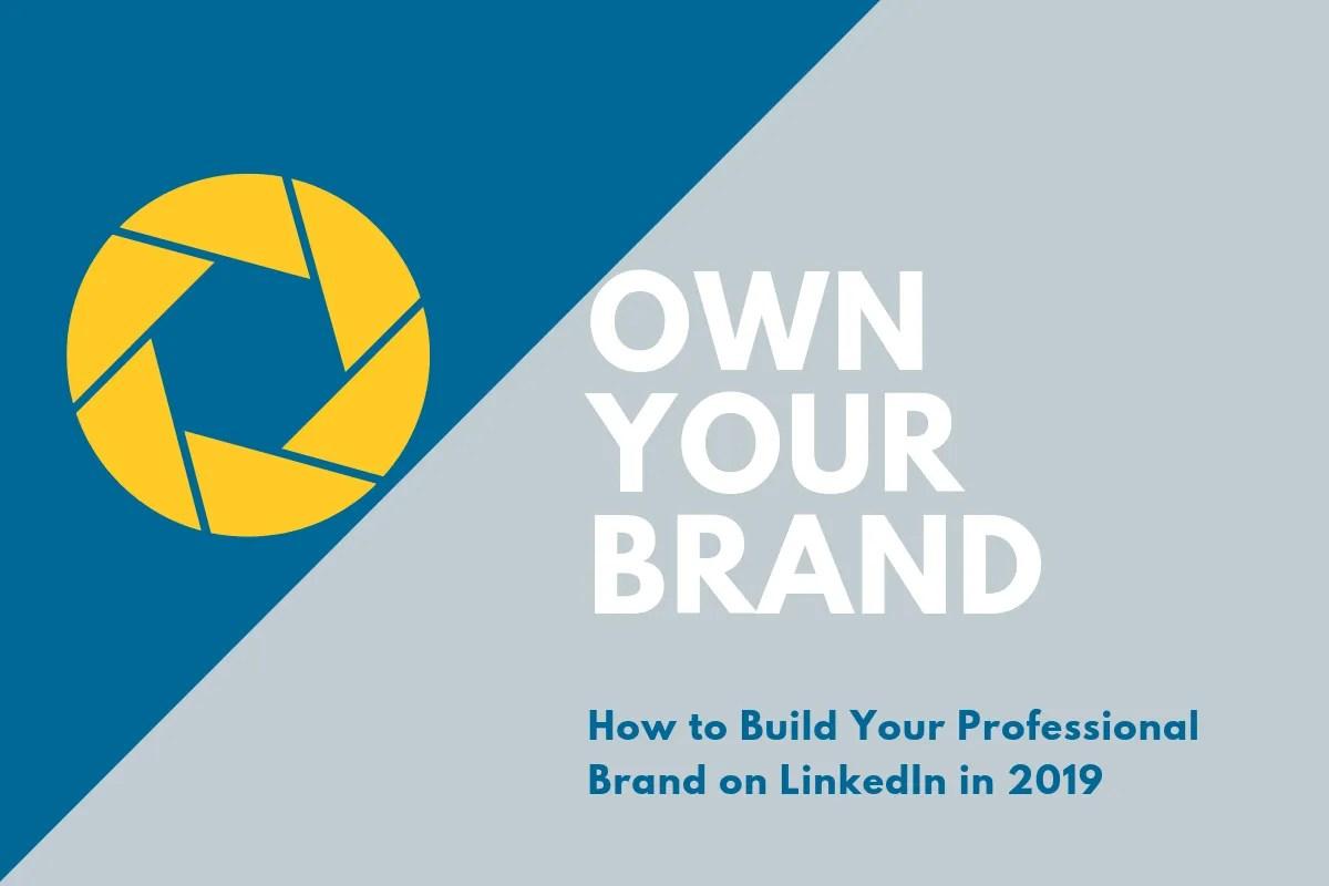 Build Professional Brand on LinkedIn