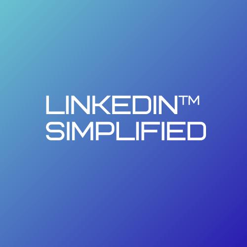 LinkedIn Simplified