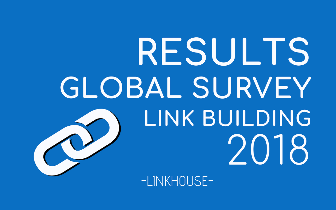 Results of the 2018 Link Building Global Survey