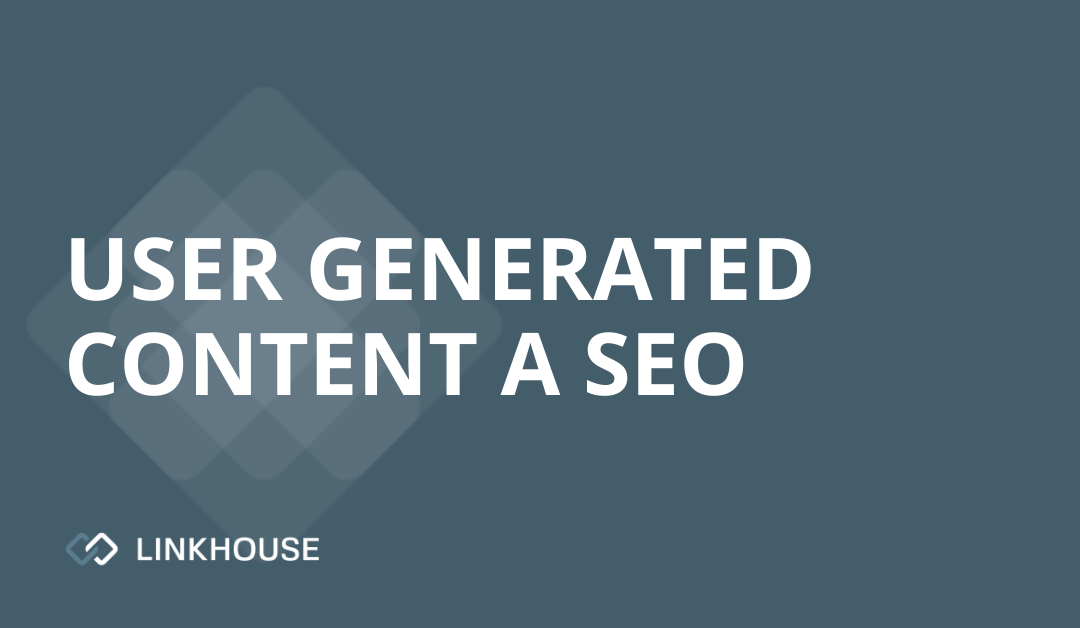 User Generated Content a SEO
