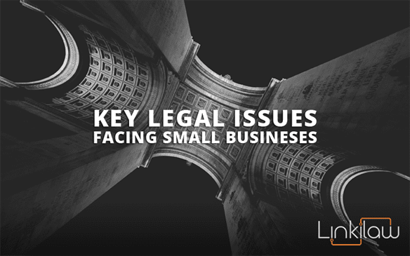 key legal issues facing small businesses