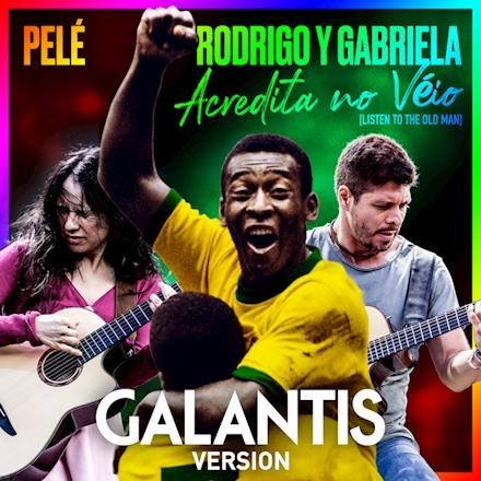 Acredita No Véio (Listen to the Old Man) (Galantis Remix)
