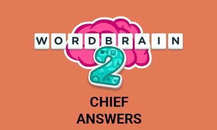 Wordbrain 2 Cheif Answers
