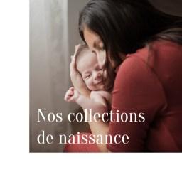 Nos collections de naissance