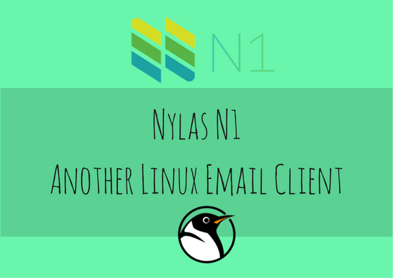 Nylas N1 awesome linux client