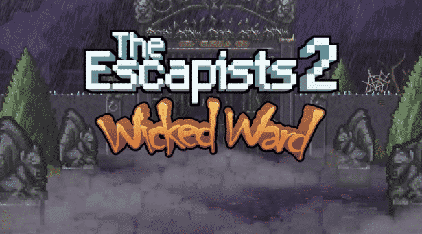 the escapists 2 releases the wicked ward dlc linux mac windows games