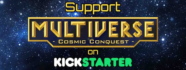multiverse cosmic conquest now on kickstarter linux mac windows games 2017