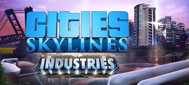 cities skylines industries update release date for linux mac windows