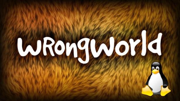 wrongworld developer holding off on linux support