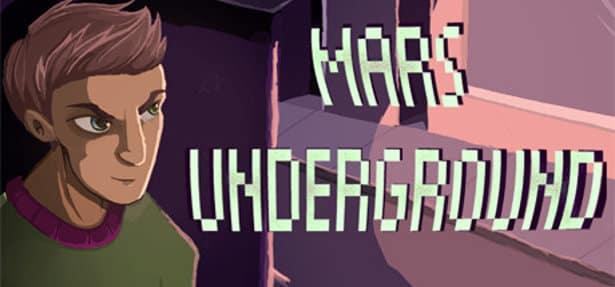mars underground gets a release date in linux mac windows games