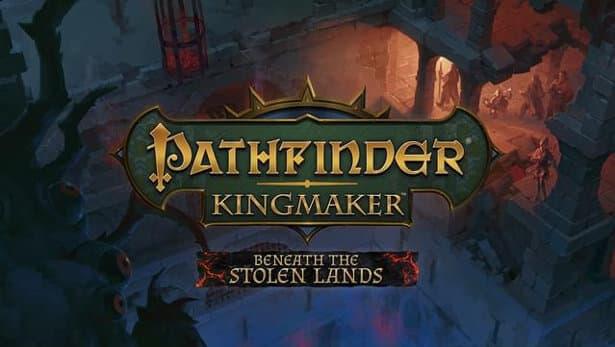 beneath the stolen lands new dlc releases pathfinder kingmaker enhanced edition in linux mac windows pc games