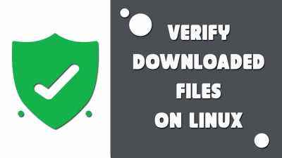 verify the downloaded softwares on linux