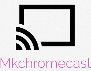 mkchromecast logo