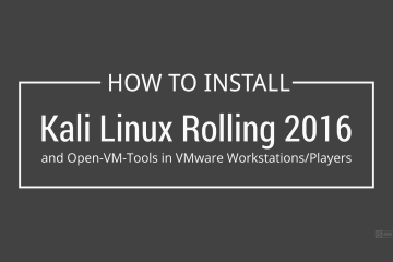 How to Install Kali Linux Rolling 2016 in VMware