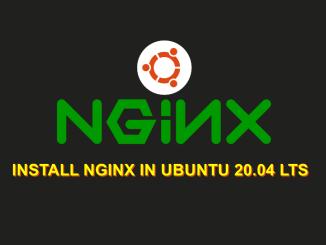 How To Install and configure Nginx in Ubuntu 20.04 and Ubuntu 21.04