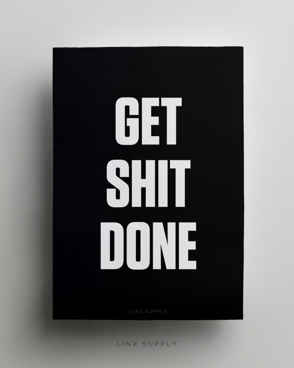 Get Shit Done