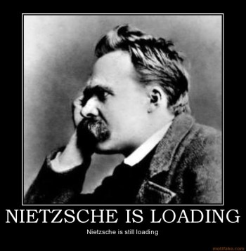 nietzsche-loading-philosopher-thinking-loading-demotivational-poster-1225738907