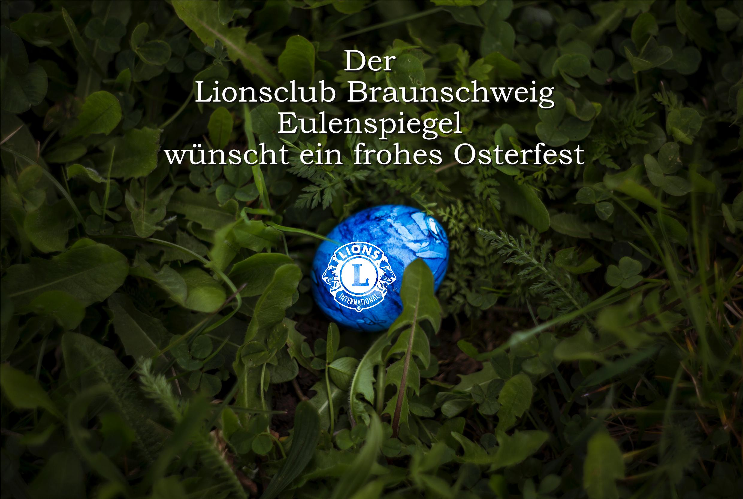 Frohe Ostern vom Lions Club Eulenspiegel