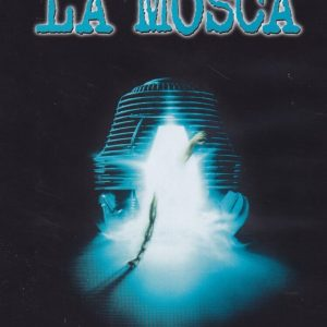 La mosca (D. Cronenberg, 1986)