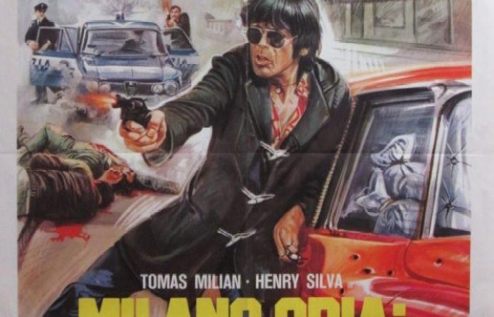Milano odia: la polizia non può sparare (U. Lenzi)