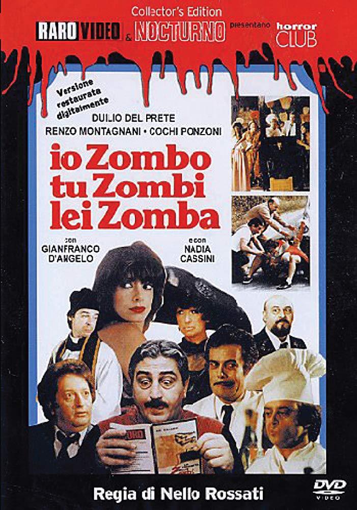 Io zombo, tu zombi, lei zomba (1979, N. Rossati)