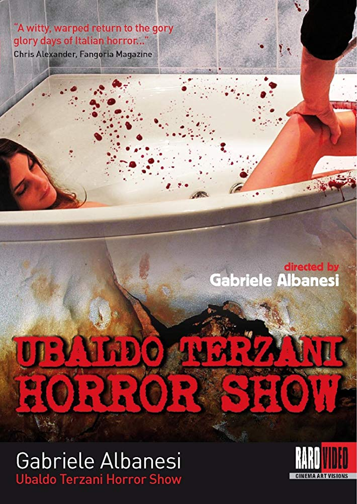 Ubaldo Terzani Horror Show (G. Albanesi, 2010)