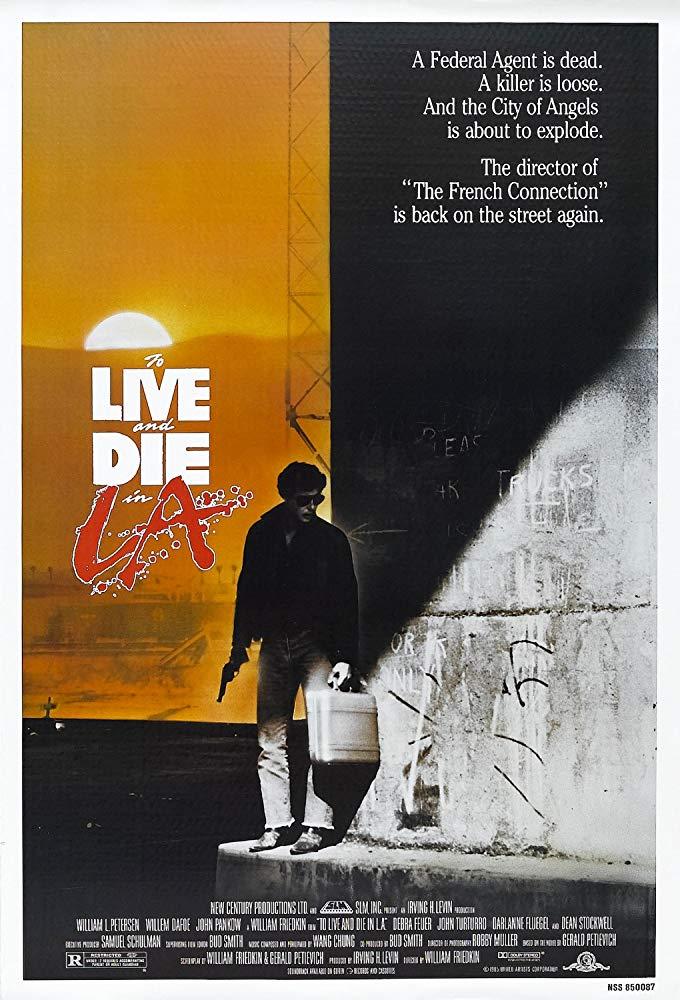 Vivere e morire a Los Angeles (W. Friedkin, 1985)