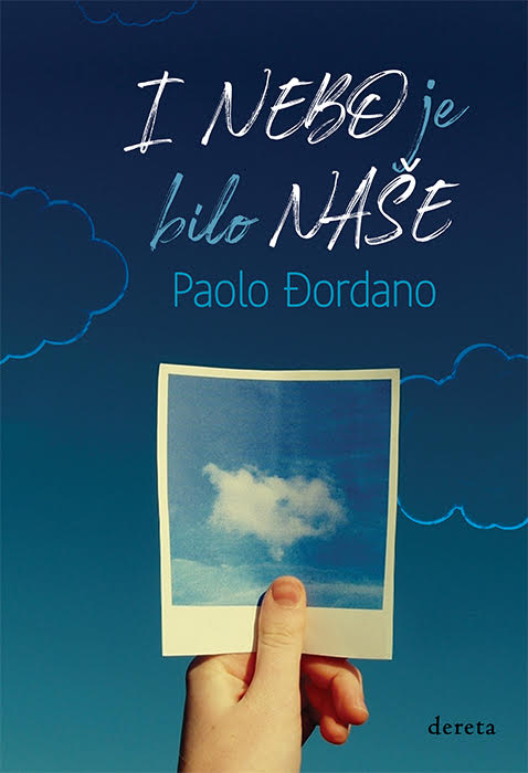"""O knjizi: """"I nebo je bilo naše"""" – Paolo Đordano"""