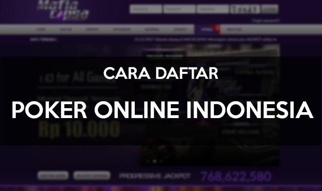 Cara Daftar Poker Online Indonesia Terbaru