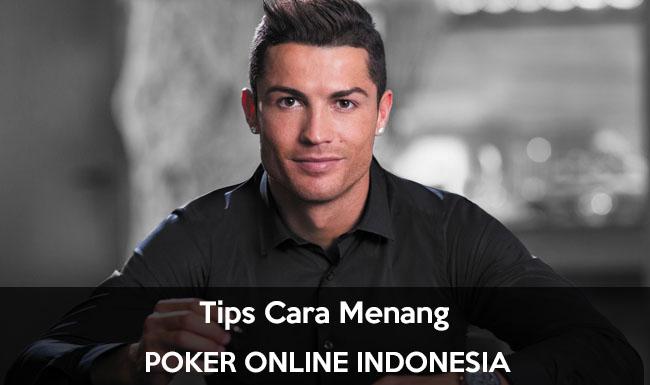 Tips Cara Menang Poker Online 2018