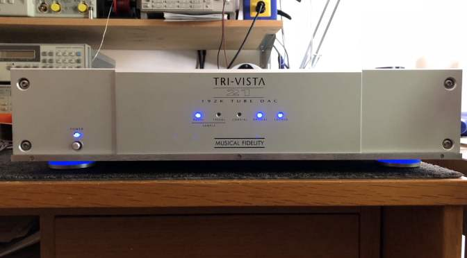 Musical Fidelity Tri-Vista 21 Tube DAC Repair, Upgrades & Testing Video