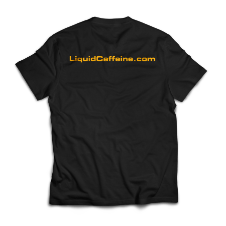 Liquid Caffeine T-Shirt BACK