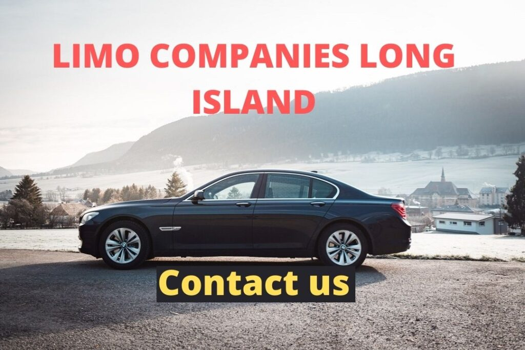 Limo Companies Long Island – Connect With The Best