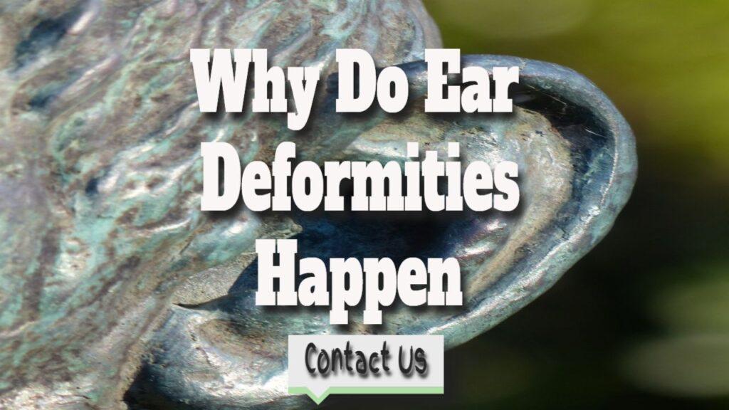 Why Do Ear Deformities Happen – Do Ears Change As You Get Older