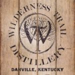 Wilderness Trail Distillery Danville Kentucky