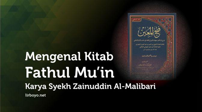Mengenal Kitab Fathul Mu'in Karya Syekh Zainuddin Al-Malibari